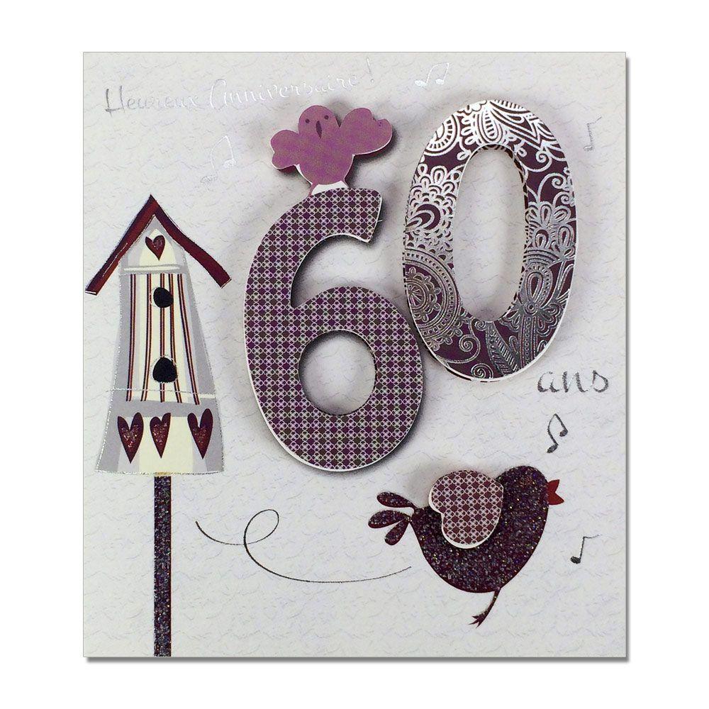 Carte Anniversaire 60 Ans Prestige Une Carte Pour Toi