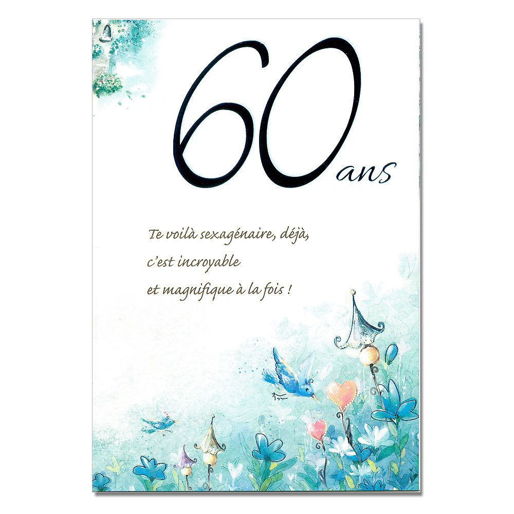 texte carte anniversaire 60 ans et retraite. Black Bedroom Furniture Sets. Home Design Ideas
