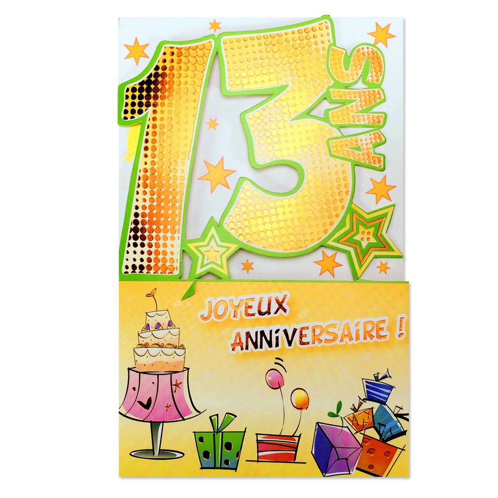 Carte Anniversaire 13 Ans Decoup Age Une Carte Pour Toi