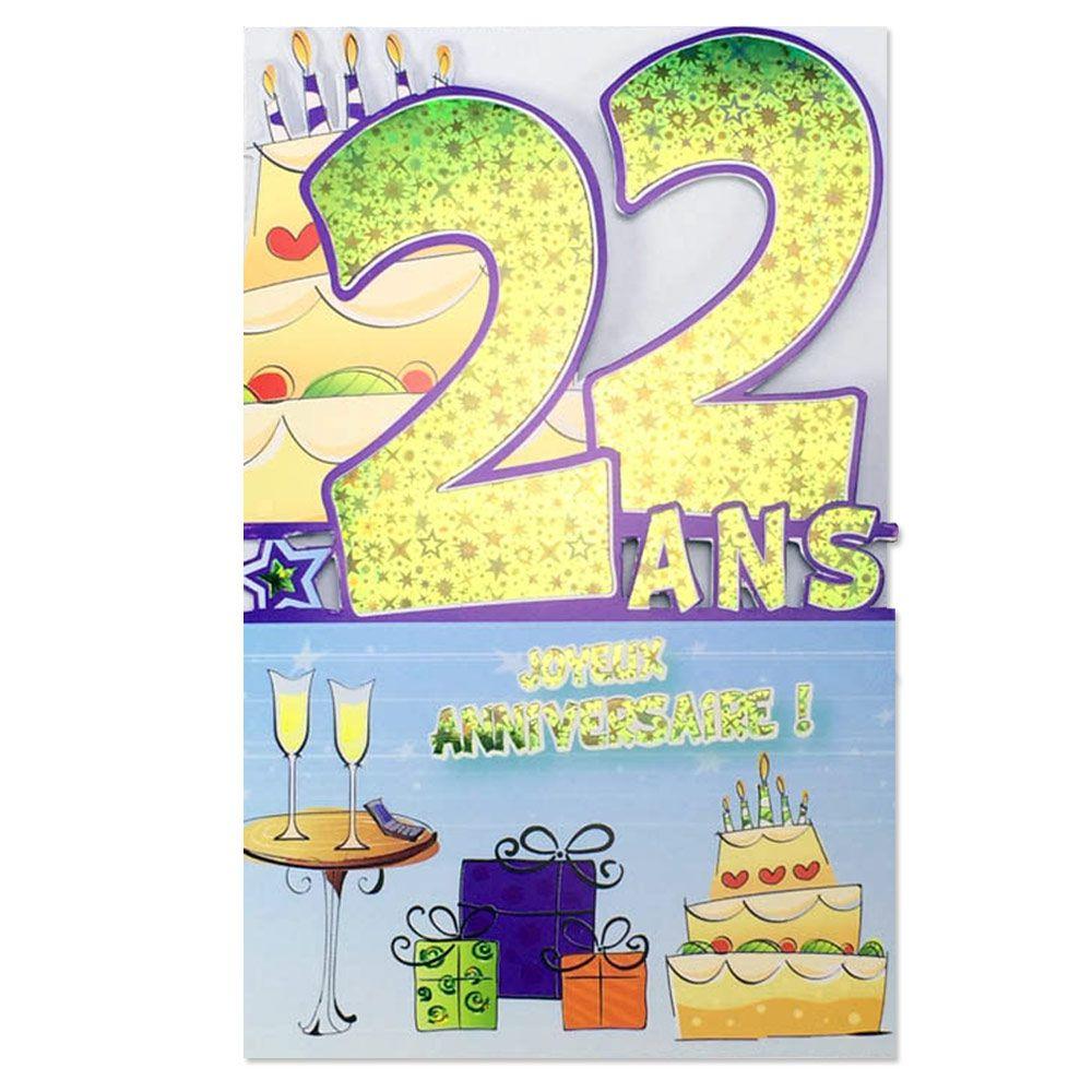 Carte Anniversaire 22 Ans Decoup Age Une Carte Pour Toi